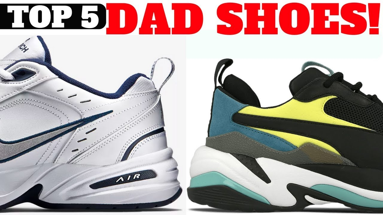 db4b1dd79b9ab0 Top 5 DAD SHOES of 2018!! - YouTube