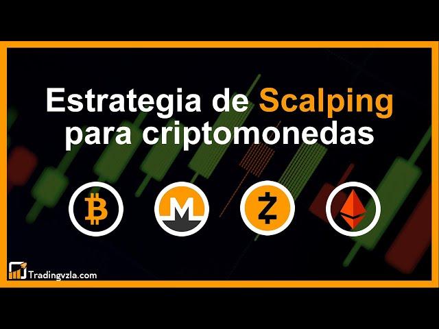 Estrategia de Scalping para criptomonedas - Tradingvzla