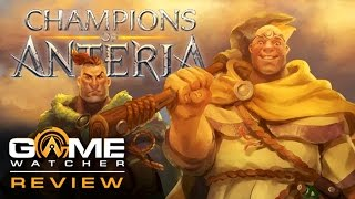 Champions of Anteria - PC REVIEW