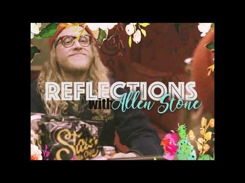 Allen Stone's Reflections - Thank You