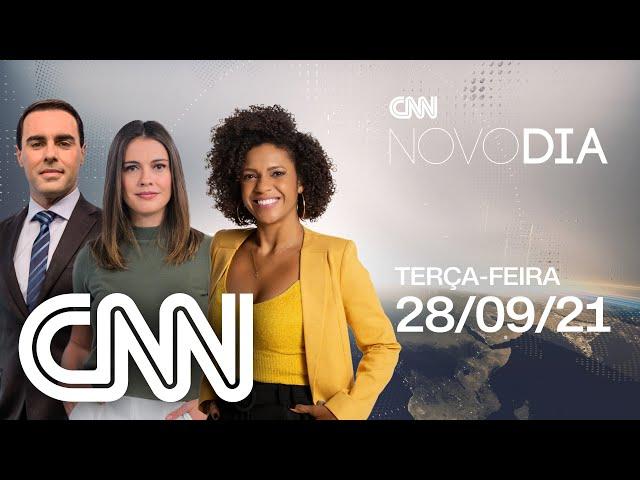 AO VIVO: CNN NOVO DIA - 28/09/2021