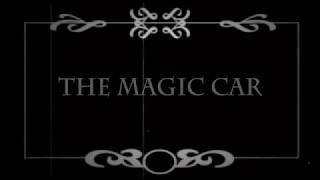 The Magic Car