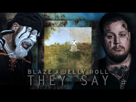 Blaze Ya Dead Homie & Jelly Roll - They Say (Majik Ninja Entertainment - MNE) mp3