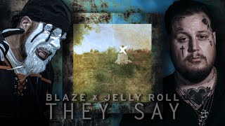 Blaze Ya Dead Homie & Jelly Roll - They ...