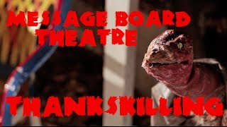 Message Board Theatre - THANKSKILLING