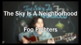 Foo Fighters The Sky Is A Neighborhood Cover
