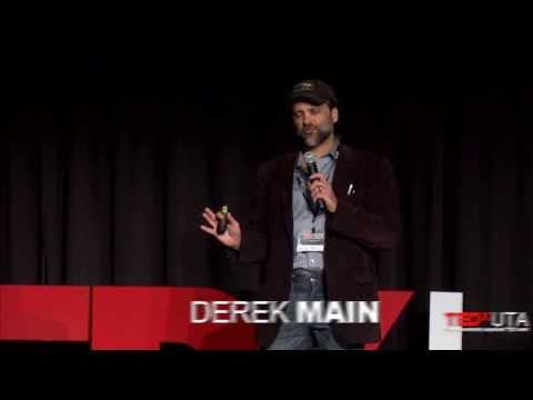 Ordinary people can do extraordinary things: Derek Main at TEDxUTA