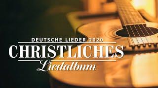 Lobpreis und Anbetung (Deutsch 2020) - Sammlung der Lieder mit Texten