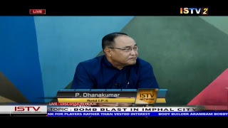 """8 PM DISCUSSION HOUR TOPIC: """"BOMB BLAST IN IMPHAL CITY"""" 21ST OCTOBER 2018"""
