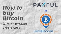 How to buy Bitcoins With Or Without Credit Card: Paxful vs LocalBitcoins