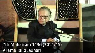 7th Muharram Majlis   Allama Talib Johri   1436 (2014/15) - Zuljana.com