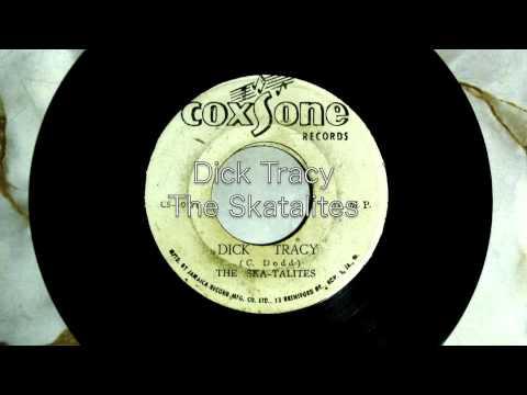 Dick Tracy / The Skatalites mp3
