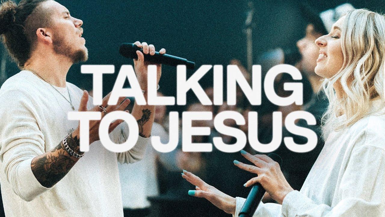 Download Talking To Jesus   Elevation Worship & Maverick City