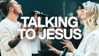 Talking To Jesus | Elevation Worship & Maverick City