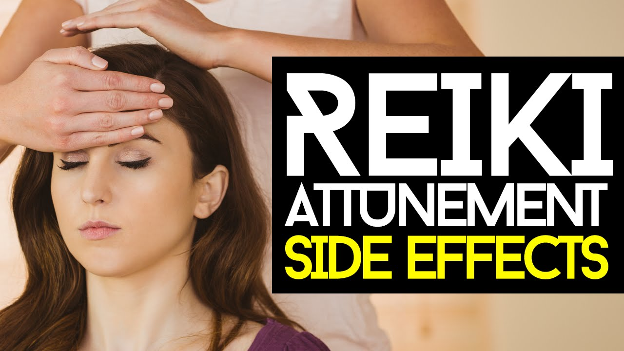 Reiki Attunement Side Effects (What To Expect) - YouTube