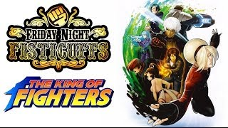 Friday Night Fisticuffs - The King of Fighters XI & XIII