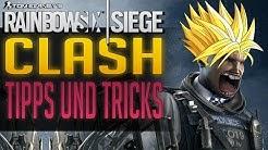 CLASH TIPPS UND TRICKS | Rainbow Six Siege
