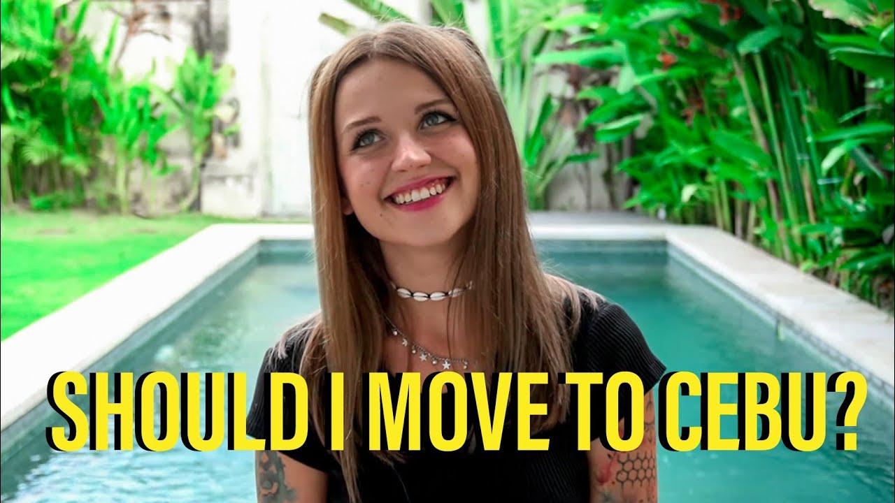 SHOULD I MOVE TO CEBU?! - YouTube