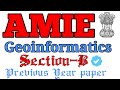 🛑 AMIE (Section-B) Geoinfomratics #Surveying #amie #amieindia #amie_lecture #amie_survey_paper #iei