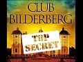 'Sotto copertura nella società più segreta del mondo': una giornalista del Daily Mail si infiltra nel vertice segreto del Bilderberg, dove i potenti occidentali 'plasmerebbero il mondo'