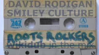 Roots Rockers David Rodigan Smiley Culture reggae Capital Radio wikidub