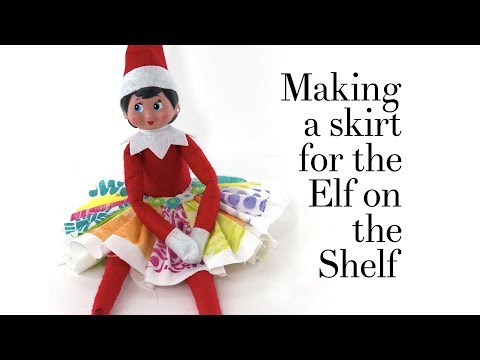 Making a Skirt for the Elf on the Shelf