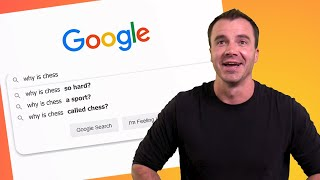 Chess Master Answers The Web's Most Searched Questions
