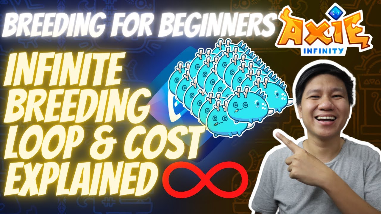 Download Axie Infinity Breeding Guide for Beginners   Breeding Loop, Cost and Earnings Explained (Tagalog)