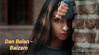 Dan Balan - Balzam (feat. Lusia Chebotina) mp3