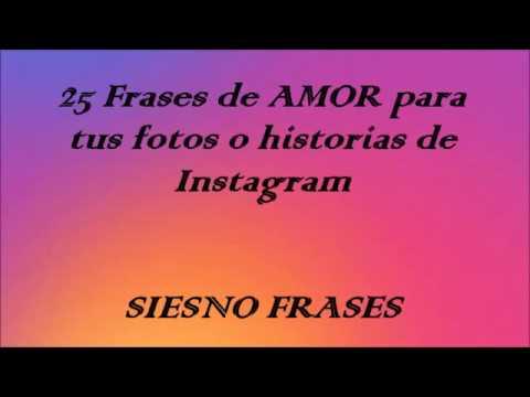 25 Frases De Amor Para Usar En Tus Fotos De Instagram O Historias