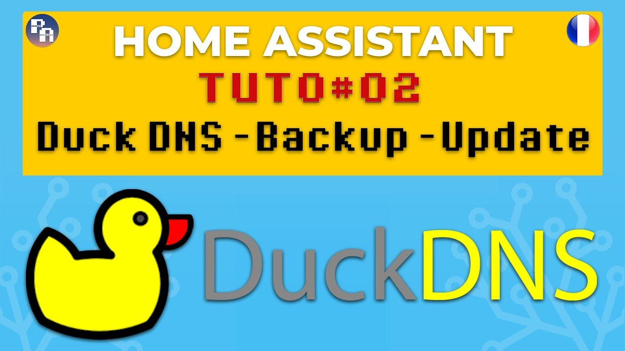 DOMOTIQUE TUTO#02 Home Assistant - DuckDNS - HASS IO