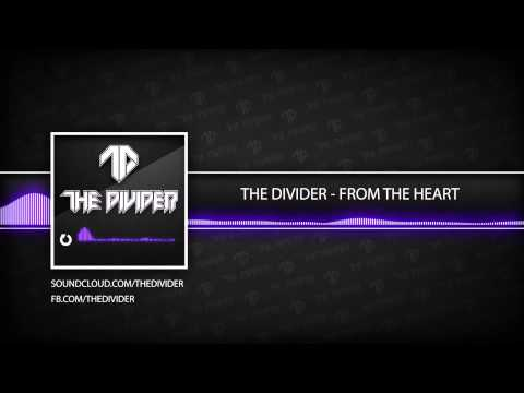 The Divider - From The Heart