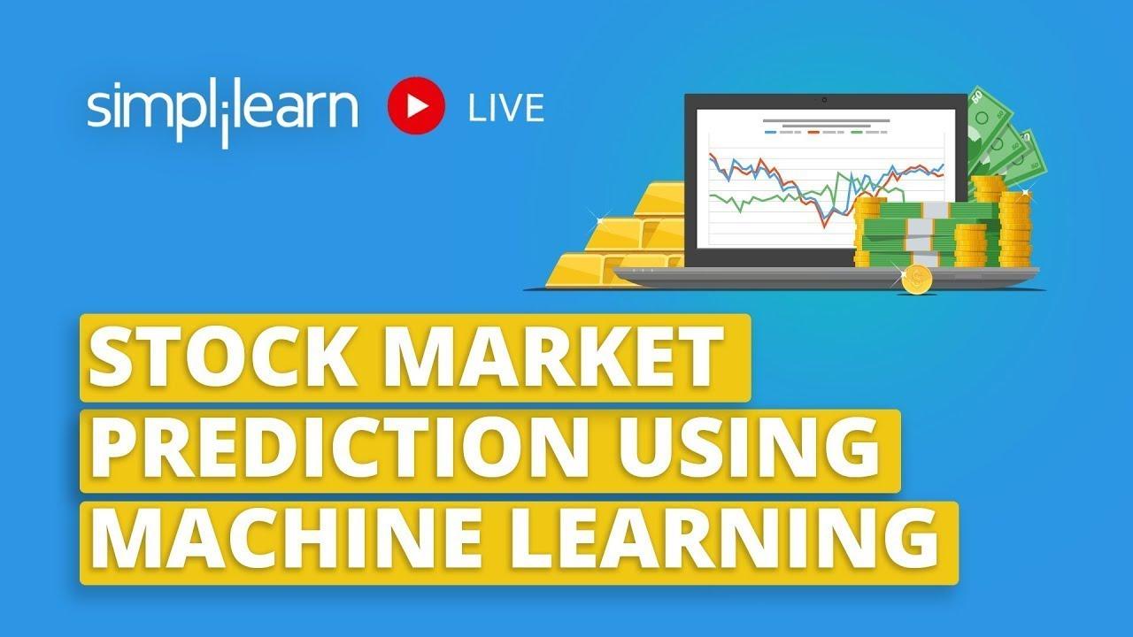 Download Stock Market Prediction Using Machine Learning   Machine Learning Tutorial   Simplilearn