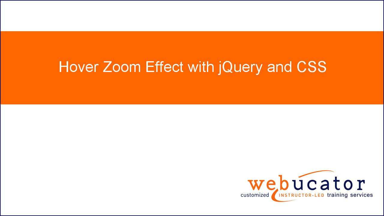 Hover Zoom Effect with jQuery and CSS