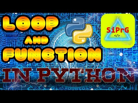 FUNCTION AND FOR LOOP in Python | Python Tuts(Ep #002)