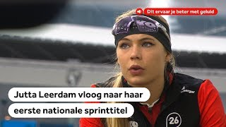 Het NK sprint door de ogen van Jutta Leerdam   Schaatsen