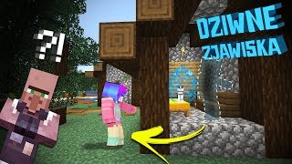 PARANORMALNE ZJAWISKA W OKOLICY... #8 |MINECRAFT SINGLE|