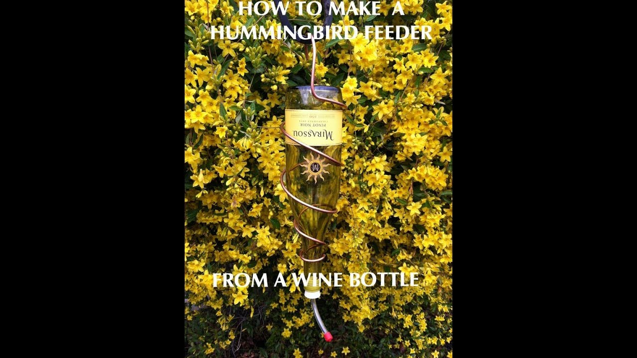 How to make a hummingbird feeder from a wine bottle youtube for How to make a wine tree