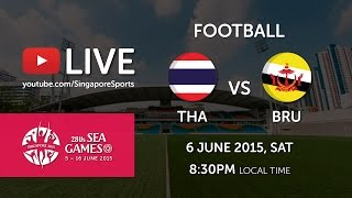 Football Thailand vs Brunei (Bishan stadium) | 28th SEA Games Singapore 2015