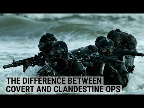 ARMY RANGER: The difference between covert and clandestine operations