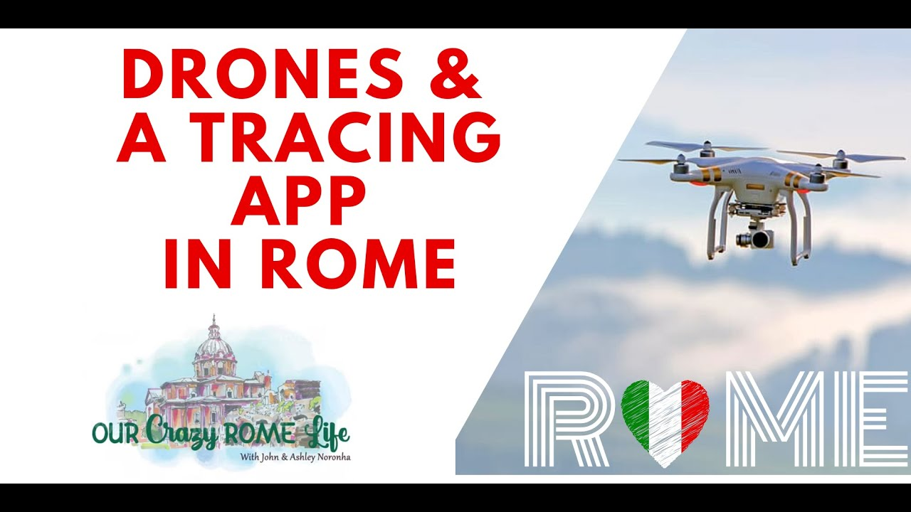 Monitoring Italians by drones & an app