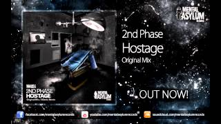 2nd Phase - Hostage (Original Mix) [MA056] OUT NOW!