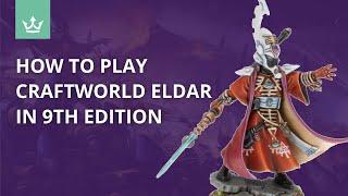 The Best Warhammer 40k Eldar Craftworlds