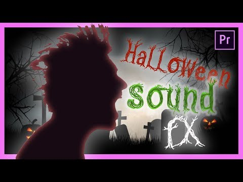How to Make SPOOKY Halloween Sound FX (SFX) in Adobe Premiere Pro CC - Tutorial