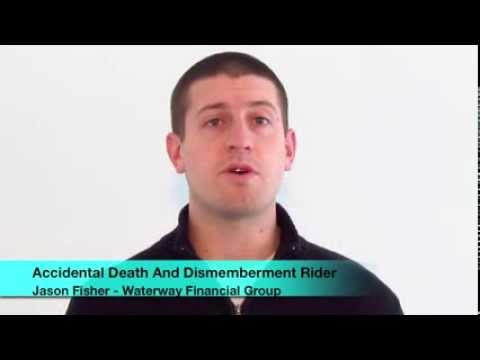 Life Insurance Riders | Accidental Death And Dismemberment