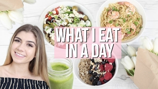 WHAT I EAT IN A DAY! Healthy & Easy