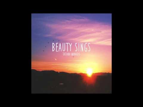 Tatiana Manaois - Beauty Sings [Vine Speed Up/FULL]