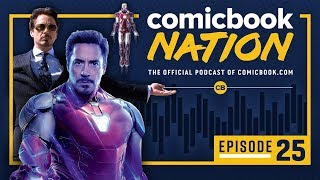 ComicBook Nation Podcast Episode #25: 'Avengers: Endgame' Reactions & MCU Perspective