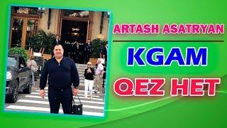 ❤ Artash Asatryan - Kgam Qez Het ❤ Супер Песня ►