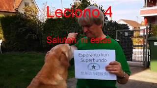 Lernu Esperanton kun Superhundo! – Leciono 4